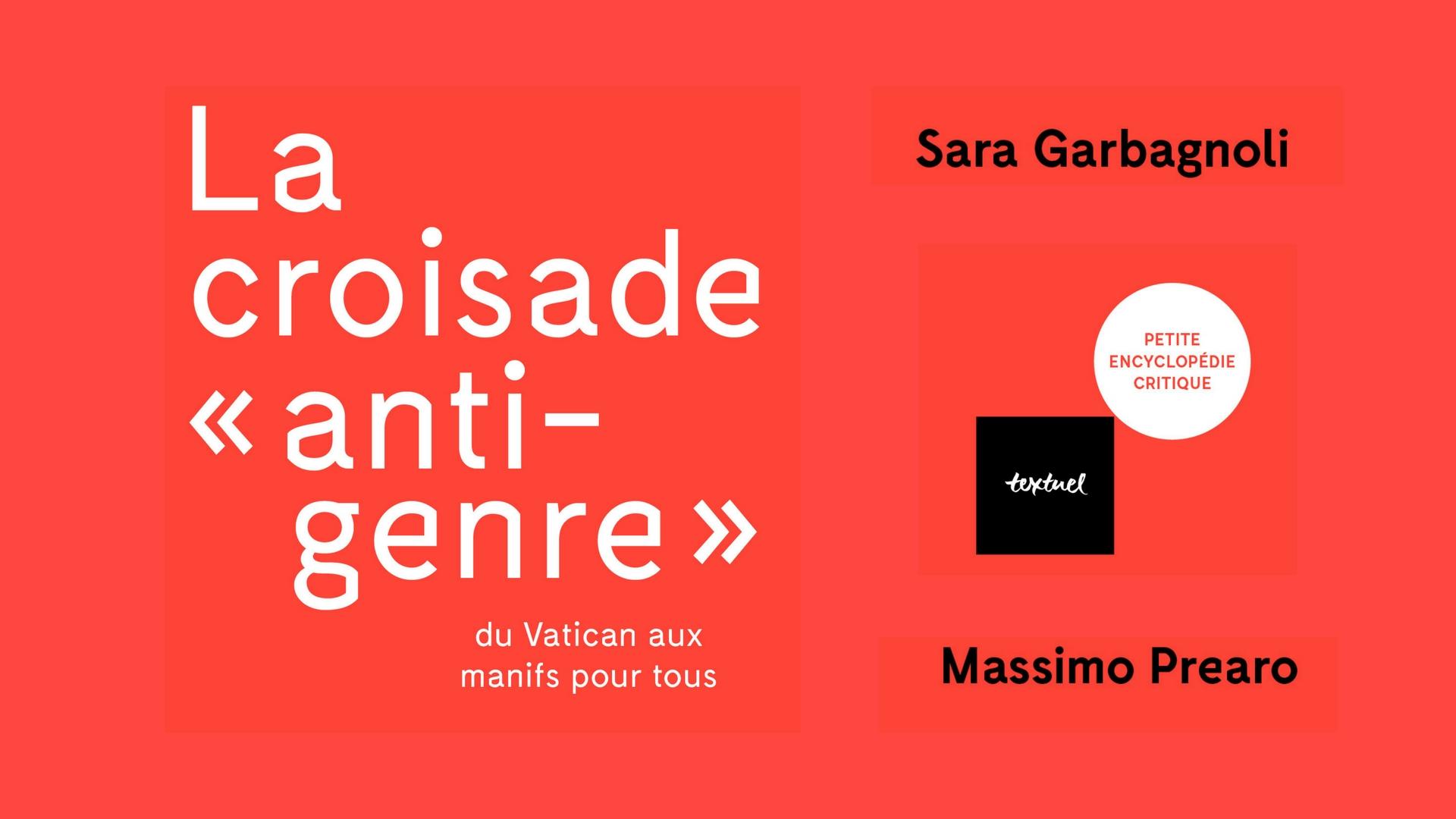 garbagnoli-prearo-la-croisade-anti-genre-editions-textuel